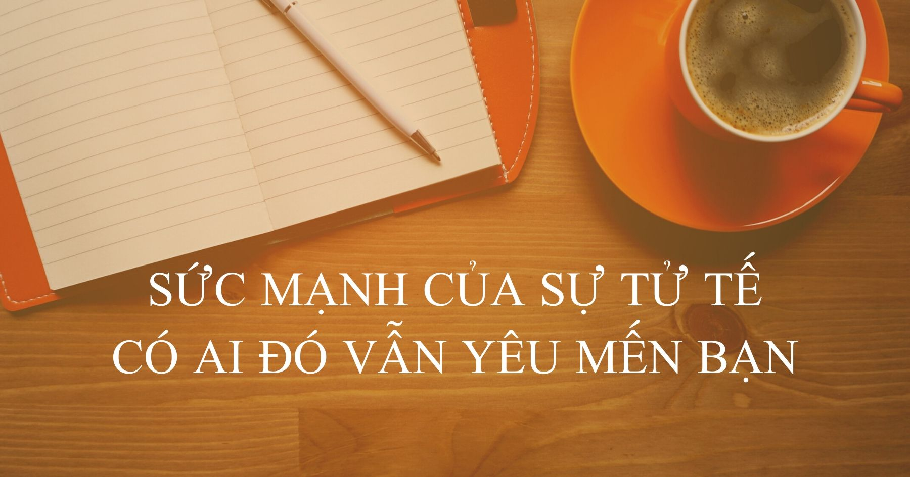 suc-manh-cua-su-tu-te-co-ai-do-van-yeu-men-ban.jpg
