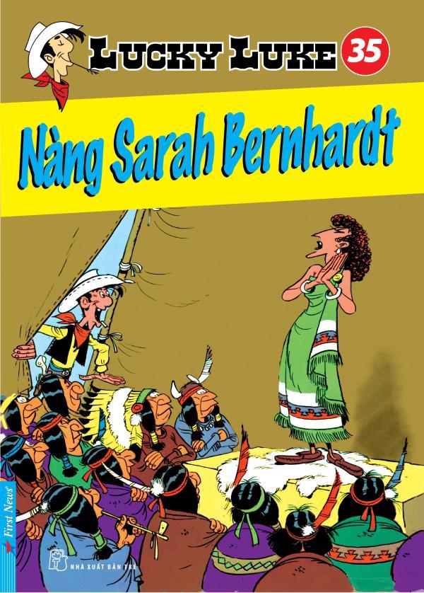 LUCKY LUKE 35 - NÀNG SARAH BERNHARDT