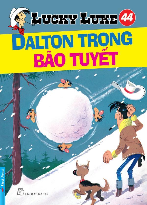 LUCKY LUKE 44 - DALTON TRONG BÃO TUYẾT