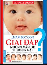 cham-soc-con-giai-dap-nhung-van-de-thuong-gap.png