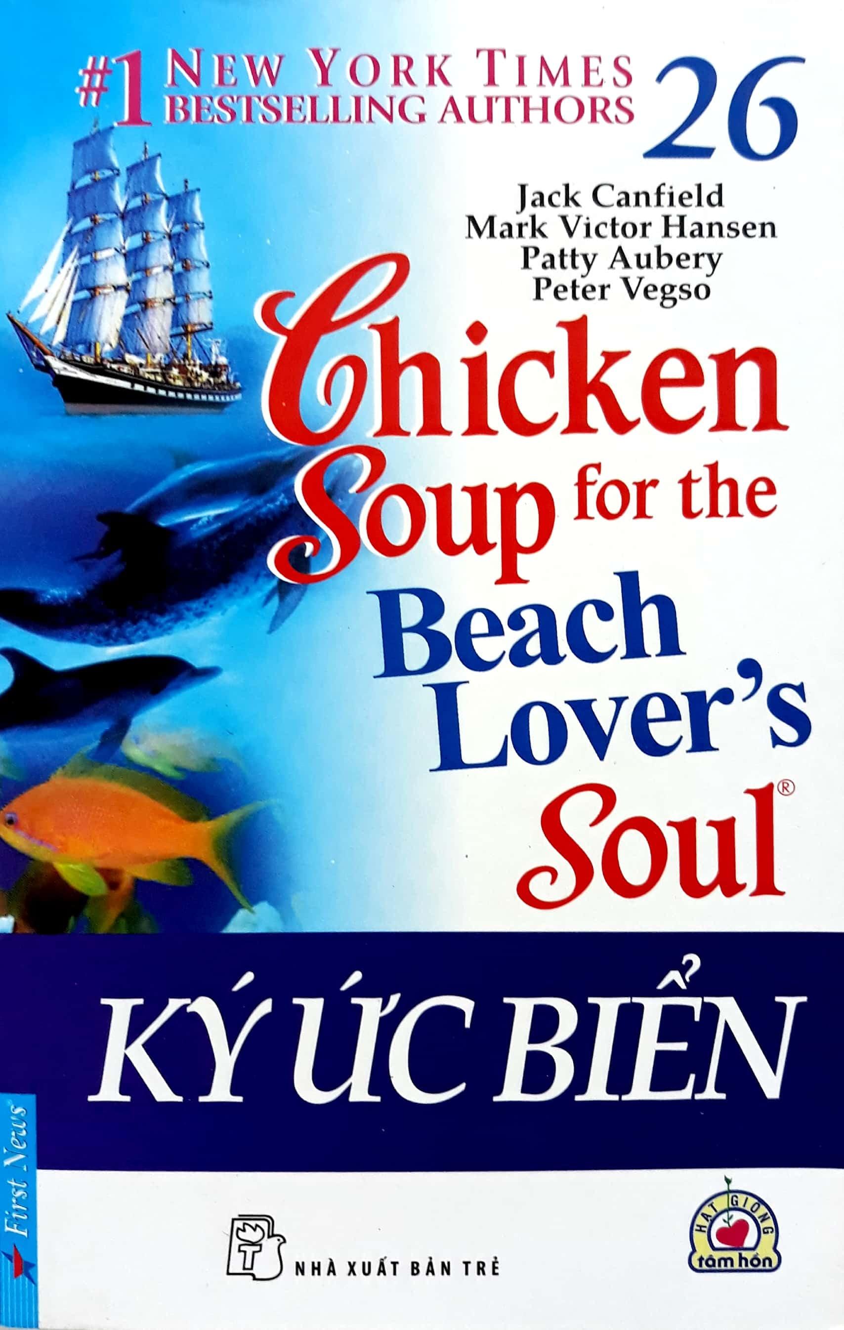 CHICKEN SOUP FOR THE BEACH LOVER'S SOUL 26 – KÝ ỨC BIỂN