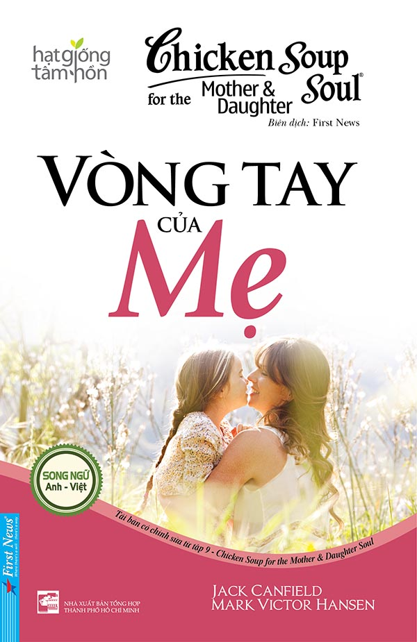 CHICKEN SOUP FOR THE MOTHER AND DAUGHTER 9 - VÒNG TAY CỦA MẸ