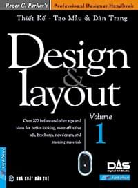THIẾT KẾ, TẠO MẪU & DÀN TRANG - DESIGN & LAYOUT (VOLUME 1)