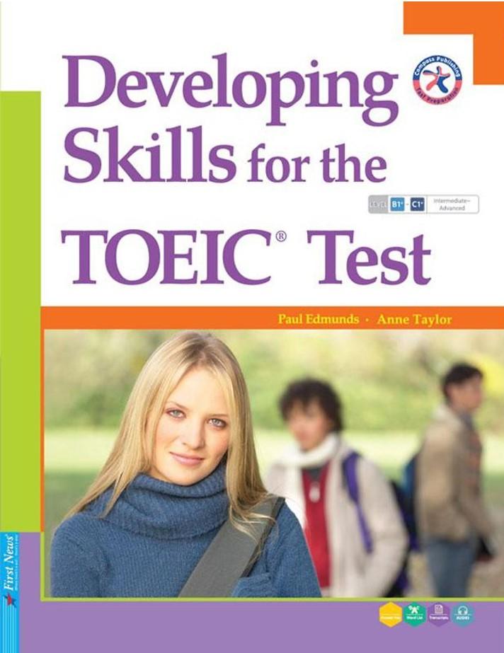 DEVELOPING SKILLS FOR THE TOEIC TEST (Kèm mã nghe QR Code)