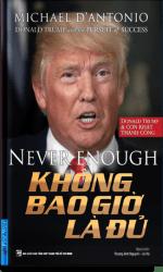 donald-trump-khong-bao-gio-la-du.png