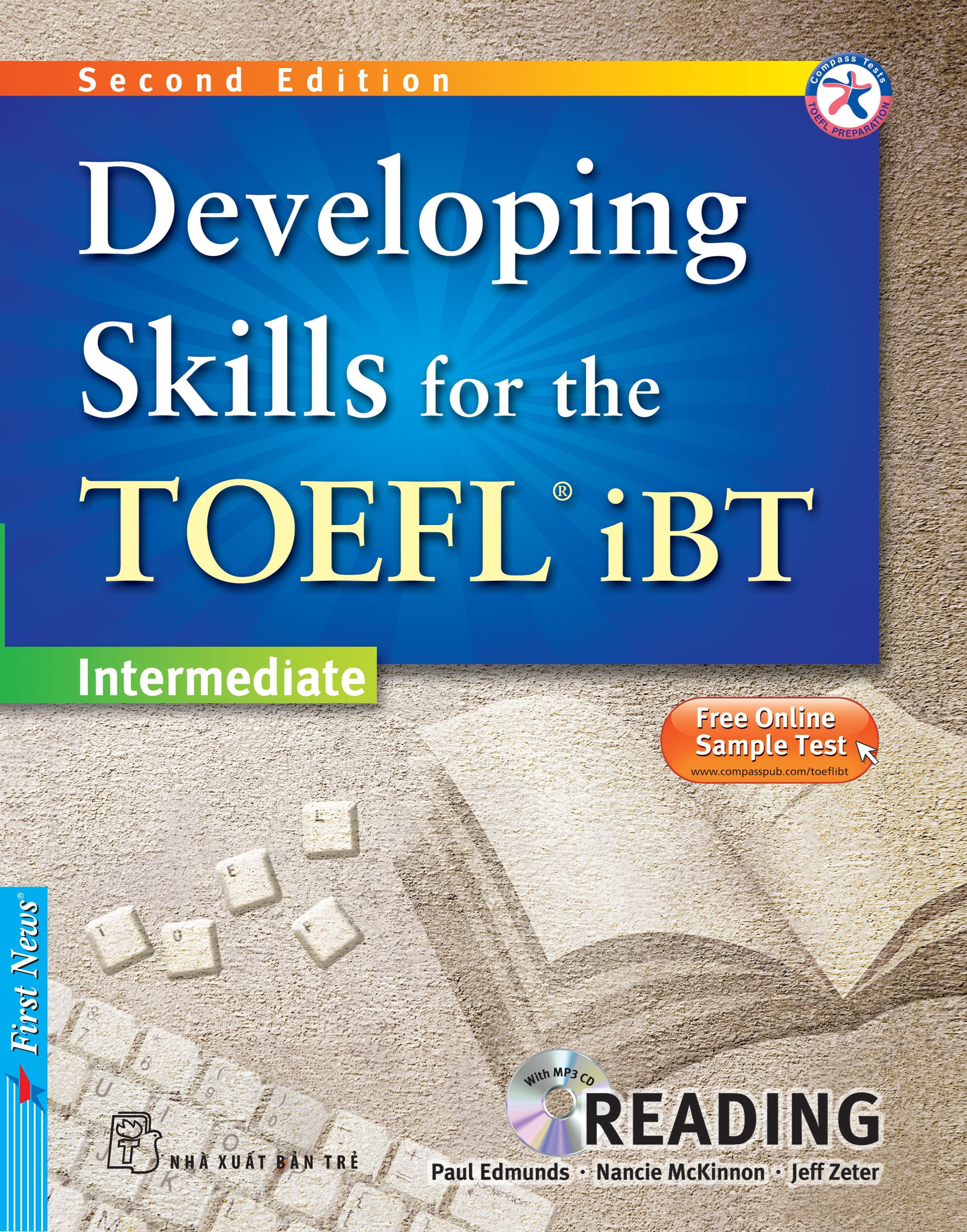 DEVELOPING SKILLS FOR THE TOEFL IBT - READING (Kèm CD Mp3)