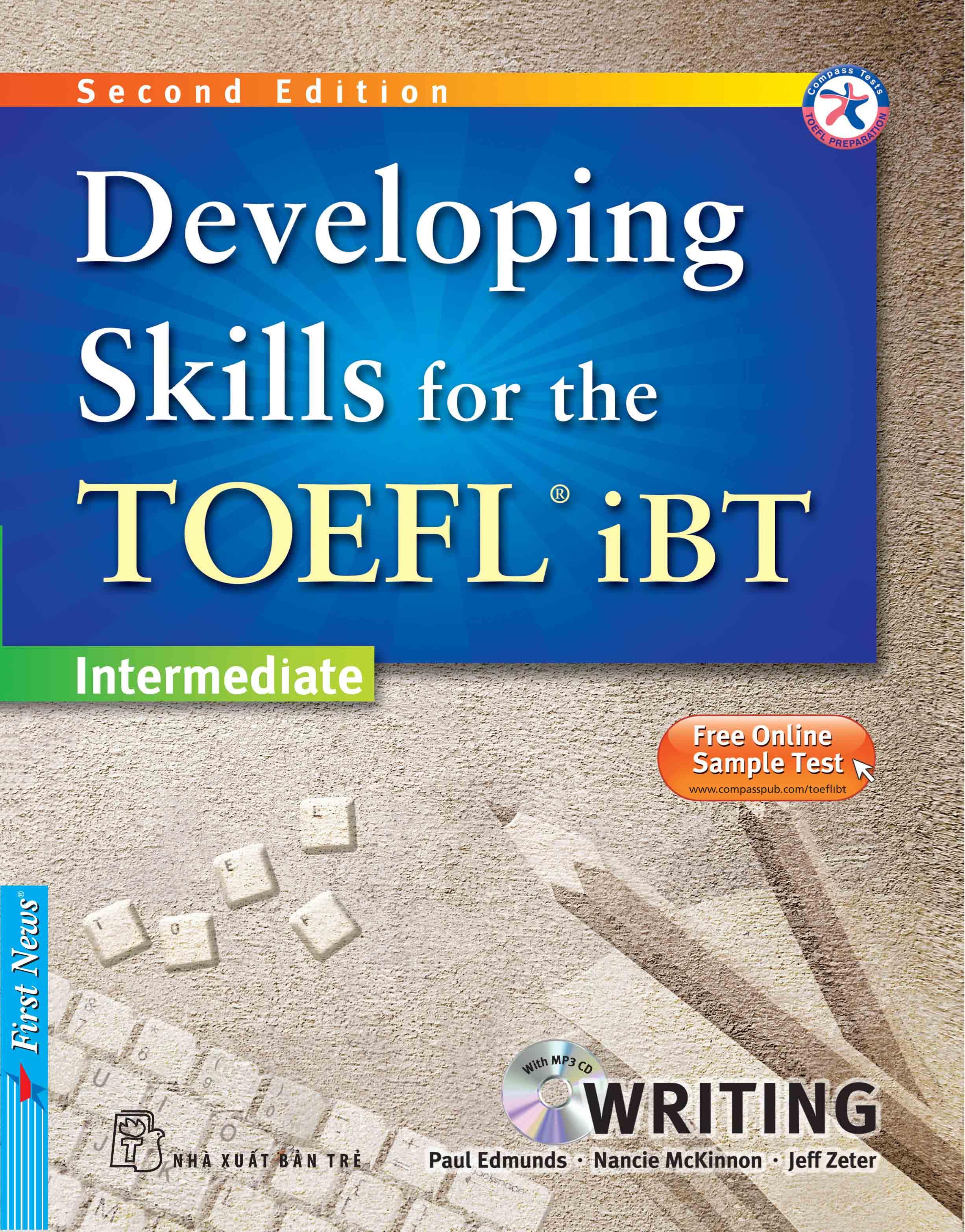 DEVELOPING SKILLS FOR THE TOEFL IBT - WRITING (Kèm CD Mp3)