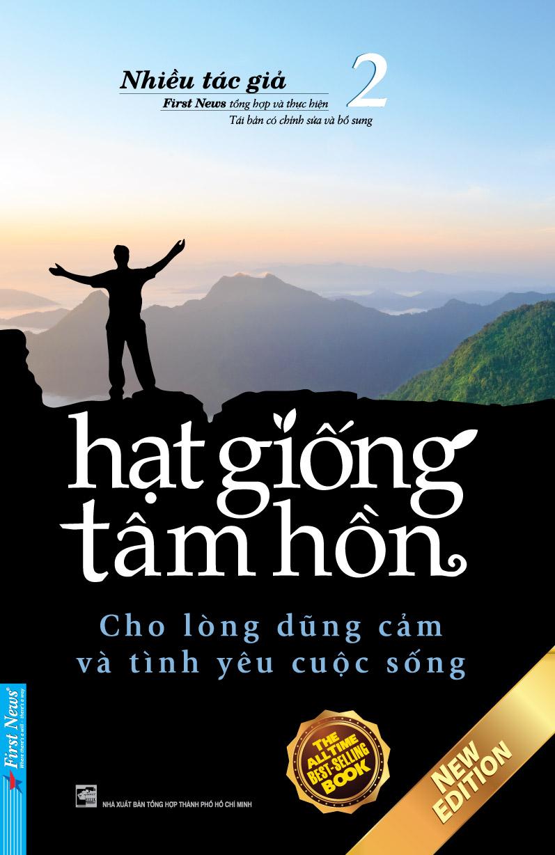 HẠT GIỐNG TÂM HỒN 2: CHO LÒNG DŨNG CẢM VÀ TÌNH YÊU CUỘC SỐNG