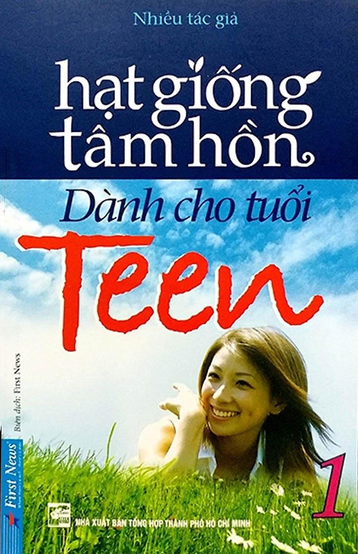 HẠT GIỐNG TÂM HỒN - DÀNH CHO TUỔI TEEN 1