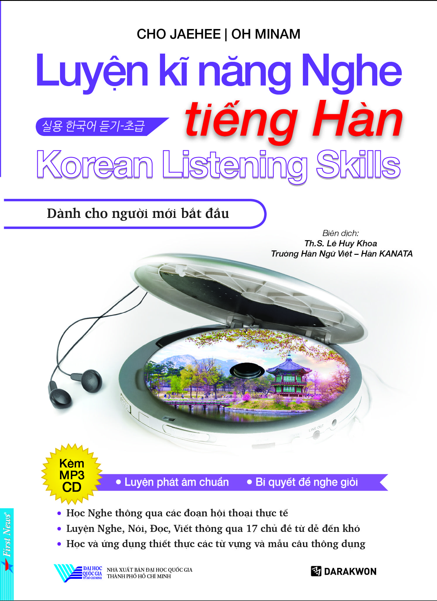 Luyện Kĩ Năng Nghe Tiếng Hàn - Dành Cho Người Mới Bắt Đầu (Kèm CD)