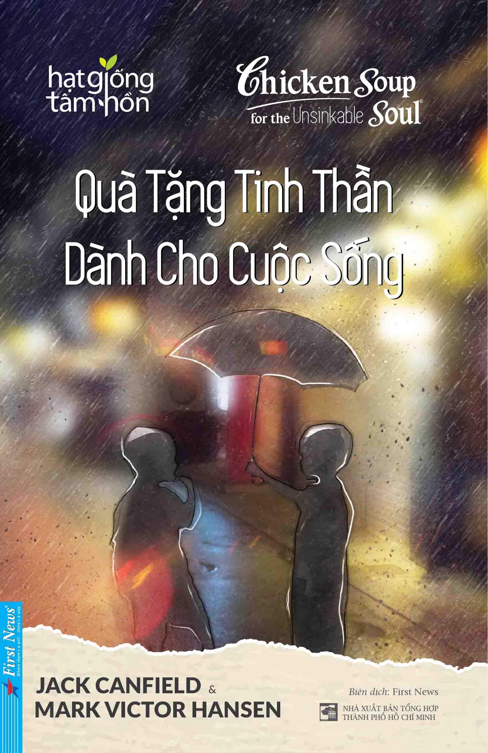 CHICKEN SOUP FOR THE RECOVERING SOUL - QUÀ TẶNG TINH THẦN DÀNH CHO CUỘC SỐNG