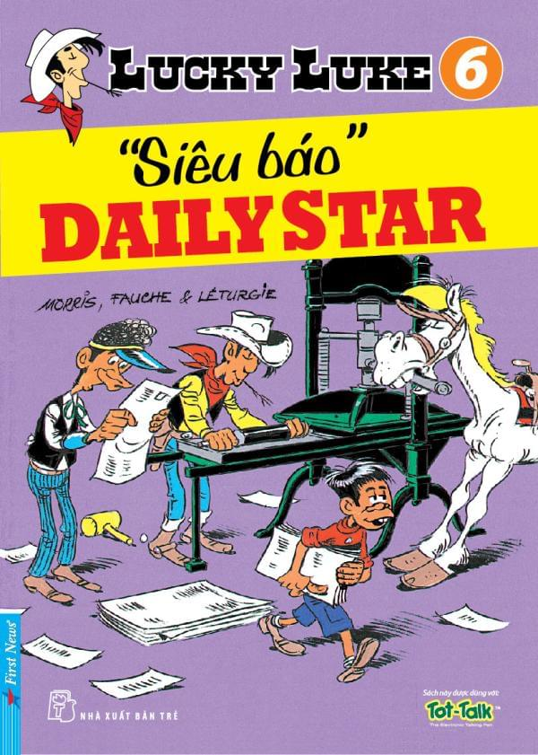 LUCKY LUKE TẬP 6 -SIÊU BÁO DAILY STAR