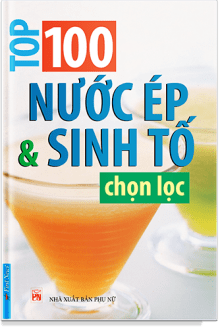 top-100-nuoc-ep-va-sinh-to-chon-loc.png